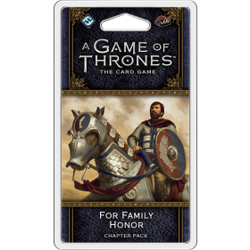 A Game of Thrones LCG: For Family Honor