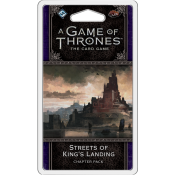 Game of Thrones LCG: The Streets of Kings Landin