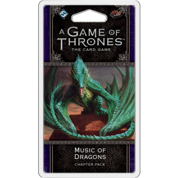 Game of Thrones LCG: Music Of Dragons