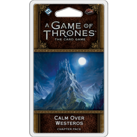 A Game of Thrones LCG: Calm over Westeros